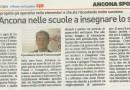 Resto del Carlino Ancona : Il Cus Ancona nelle scuole ad insegnare lo sport