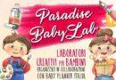 Partners, arriva il Baby Lab al Paradise Monsano